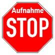 Stoppzeichen steht für Aufnahme-Stopp